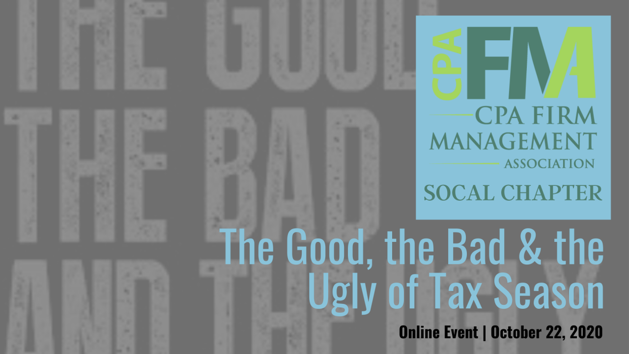 SoCal Chapter Meeting: The Good, The Bad & The Ugly of Tax Season