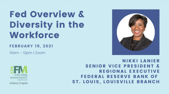 Indiana Chapter: Fed Overview & Diversity in the Workforce