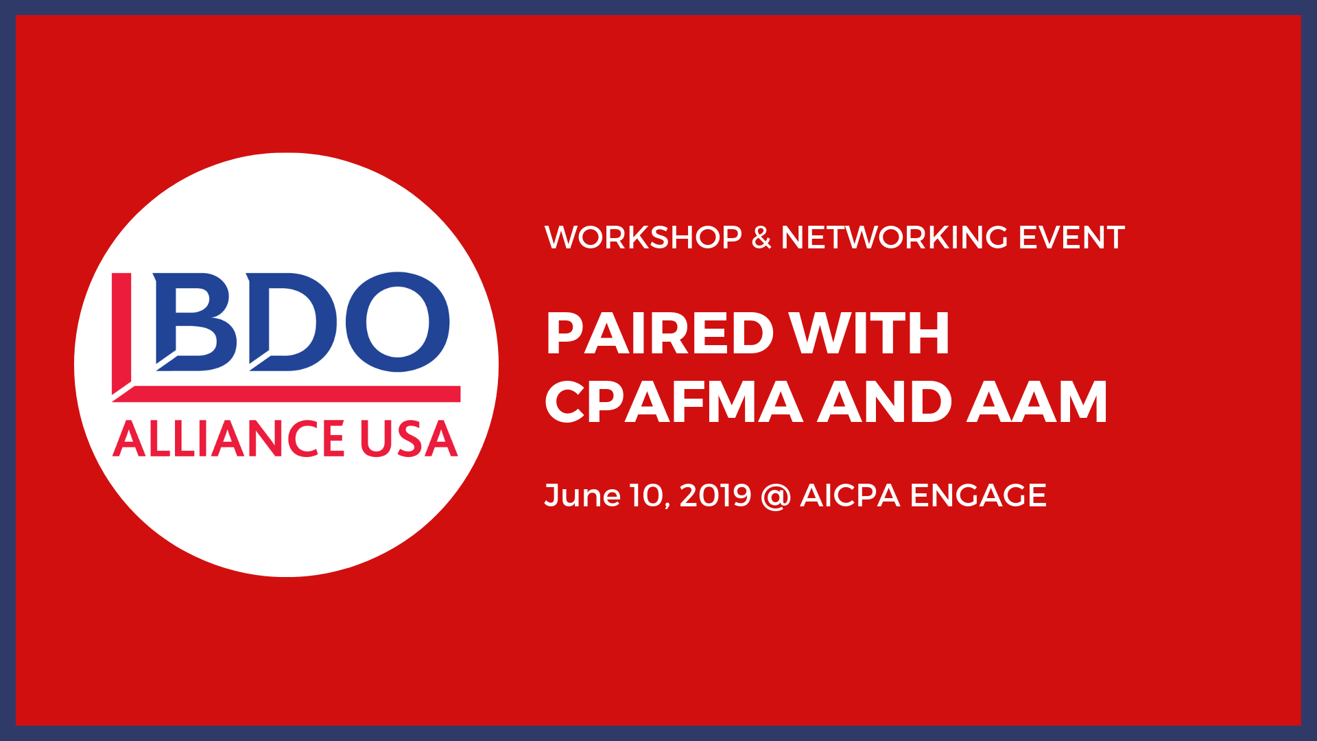 BDO Alliance Workshop and Networking Event Held with CPAFMA National Practice Management Conference